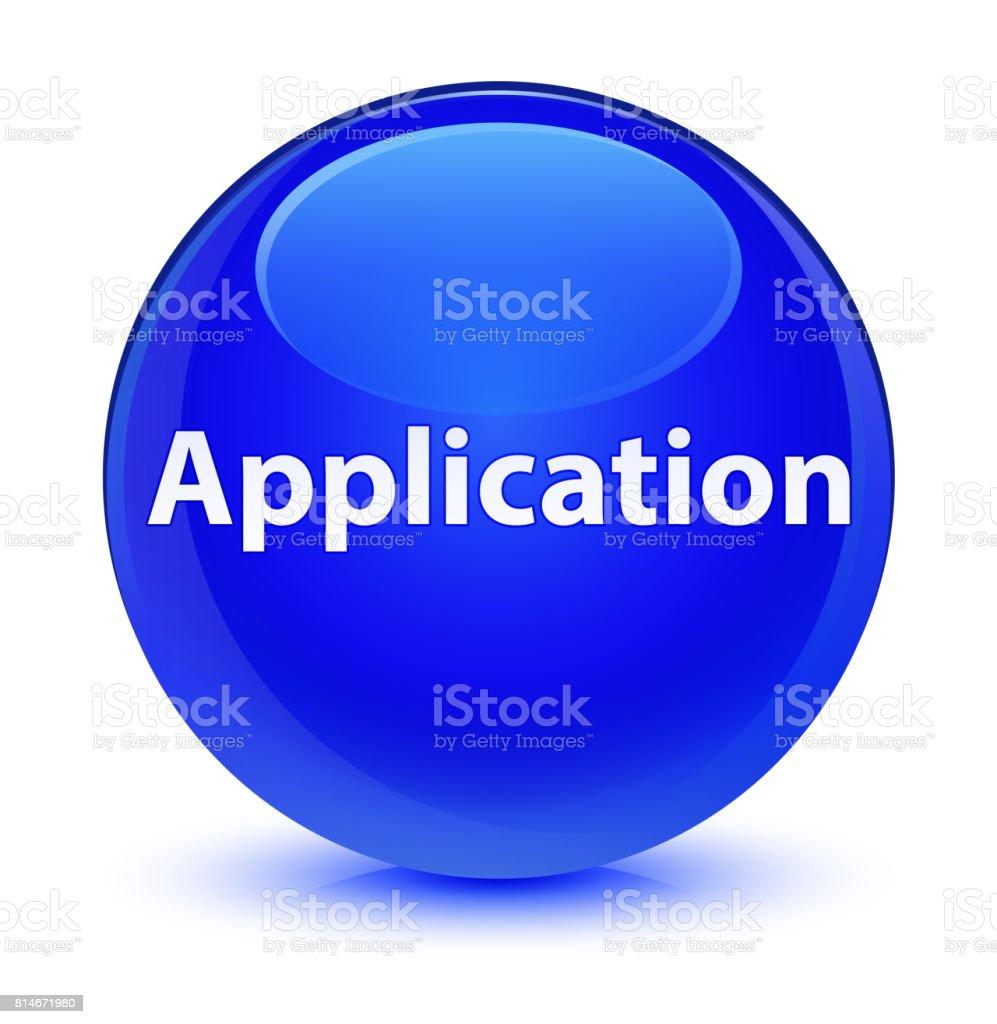 Application glassy blue round button vector art illustration