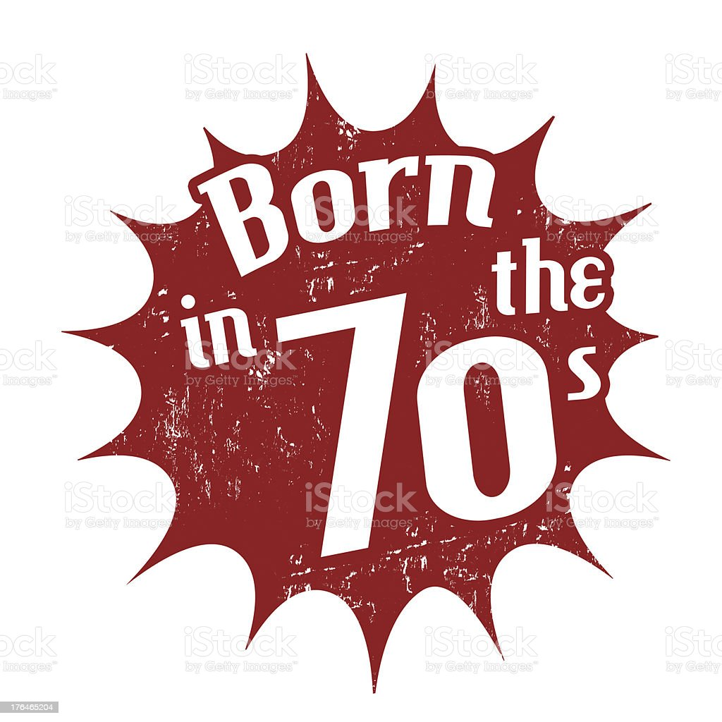 Born in the 70's stamp royalty-free stock vector art