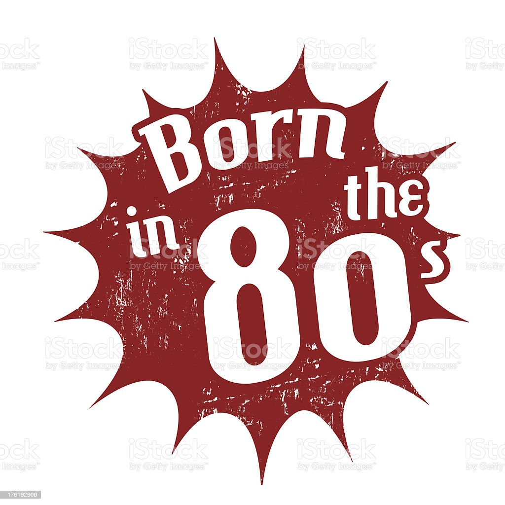 Born in the 80's stamp royalty-free stock vector art