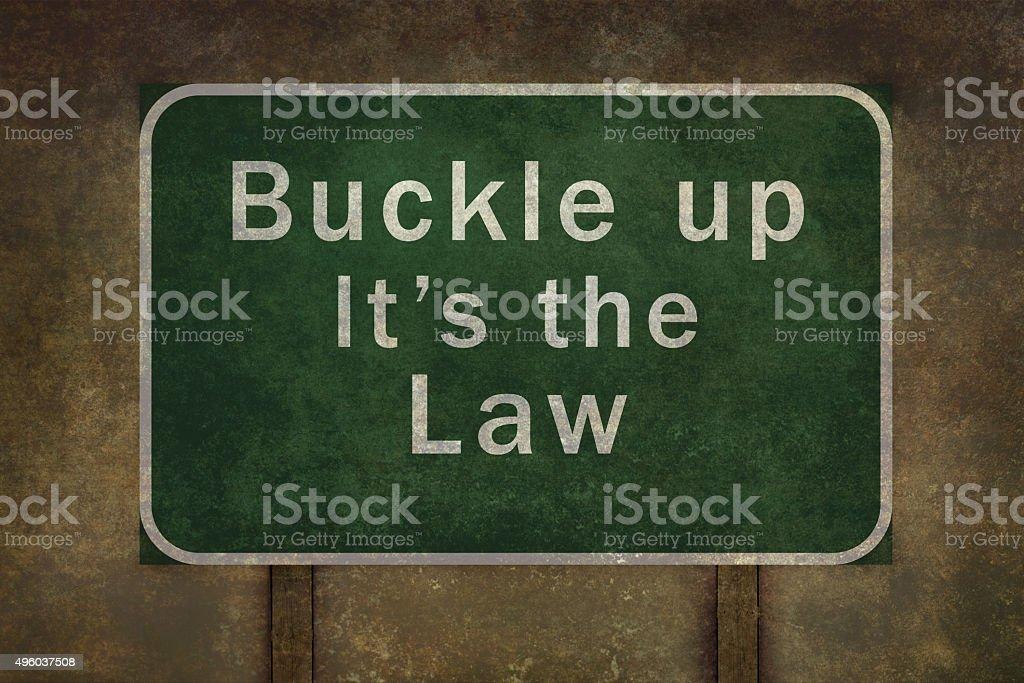 'Buckle up its the law' roadside sign illustration vector art illustration