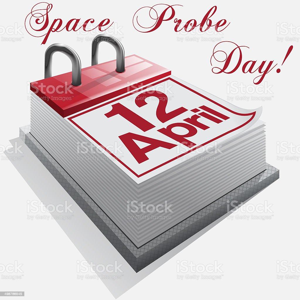 calendar 12  April .Space Probe Day. vector art illustration