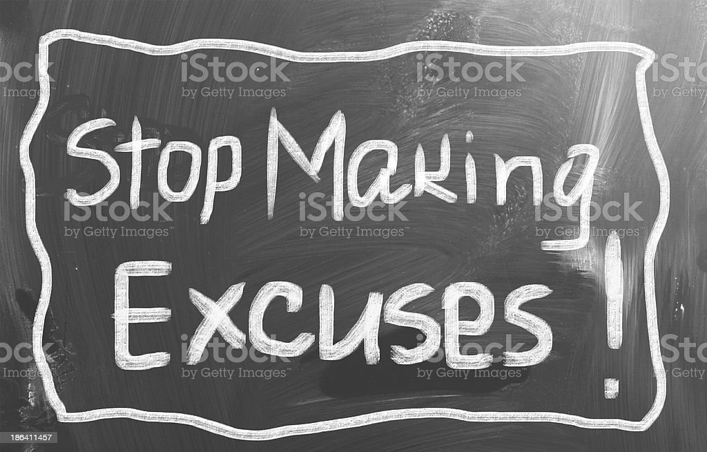 A chalkboard with Stop Making Excuses written on it vector art illustration