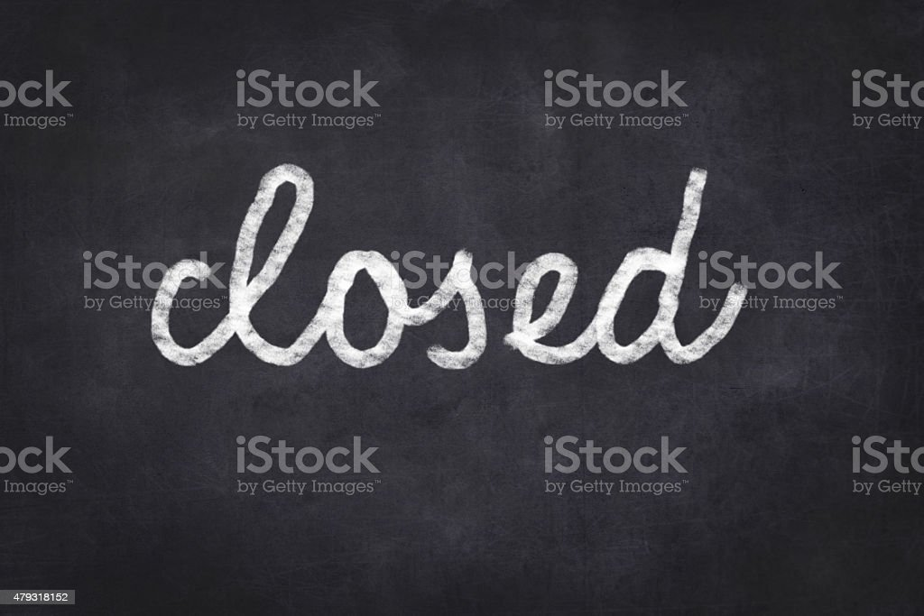 closed handwritten  - black chalkboard with white text vector art illustration