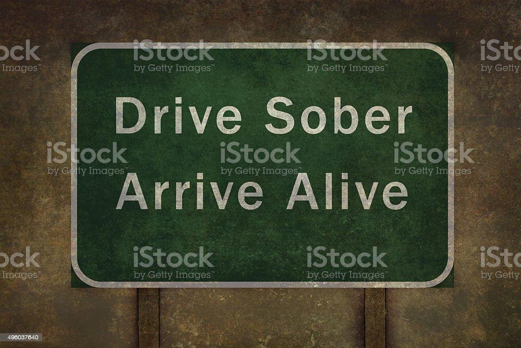 Drive sober arrive alive roadside sign illustration vector art illustration