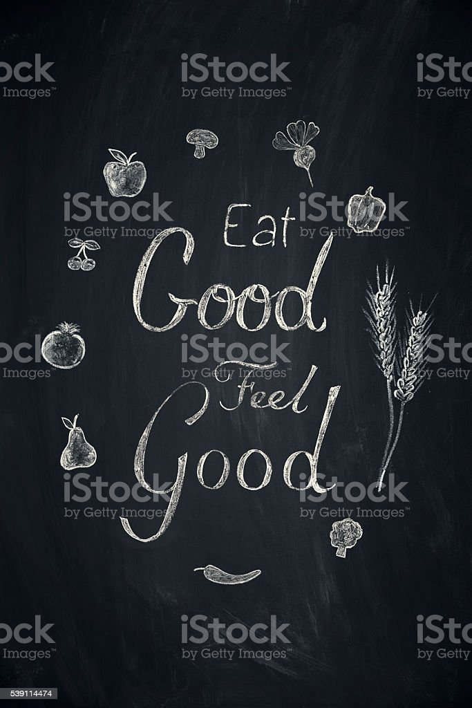 Eat Good Feel Good vector art illustration