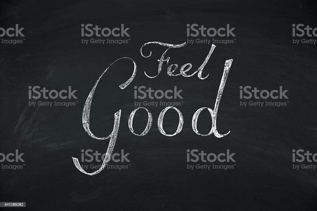 feel good concept on blackboard vector art illustration