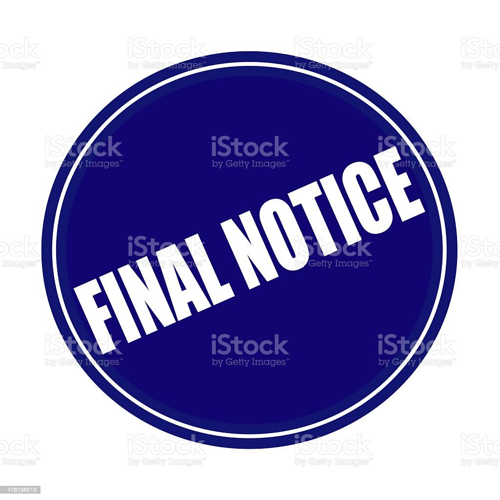 Final Notice white stamp text on blue vector art illustration