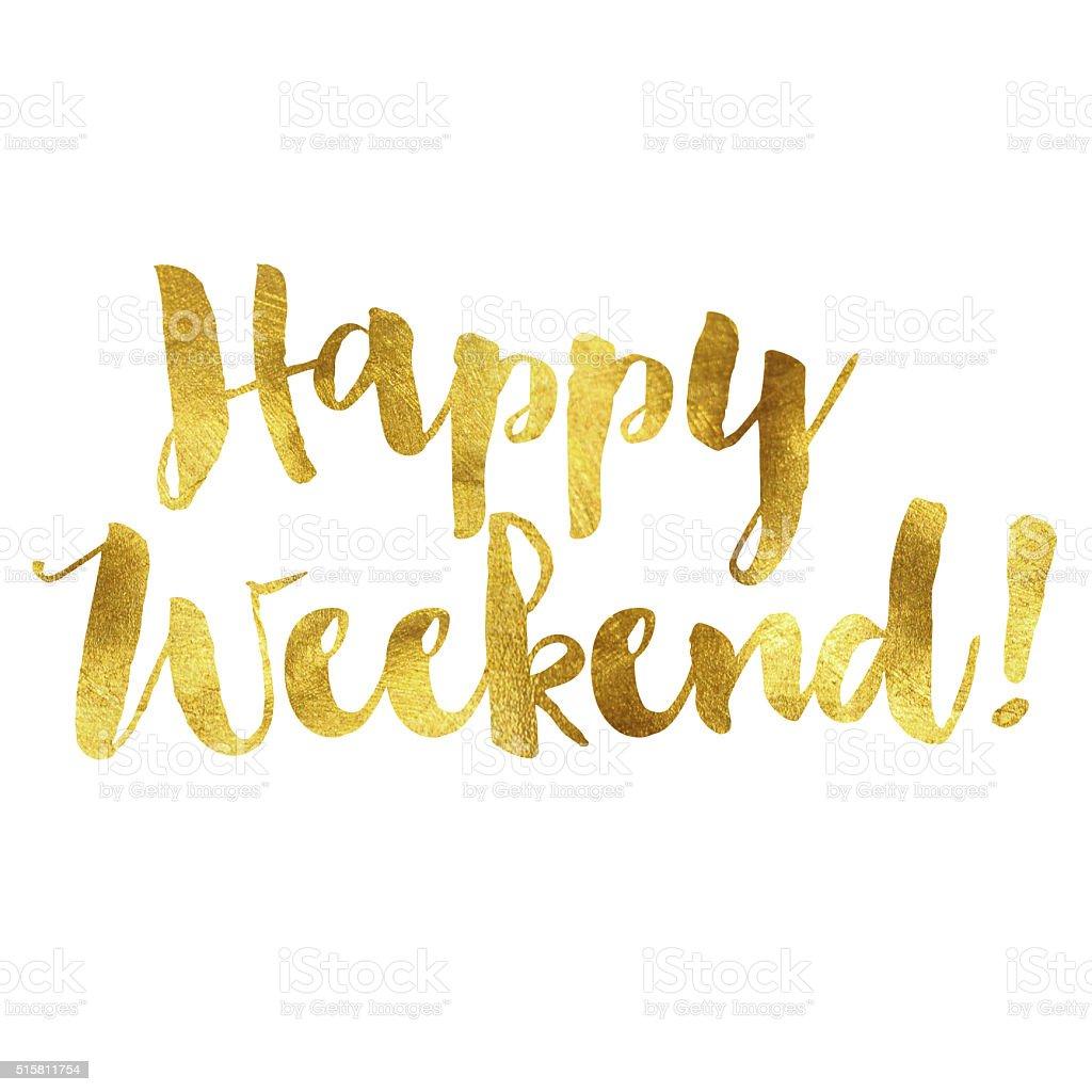 Gold foil Happy weekend message vector art illustration