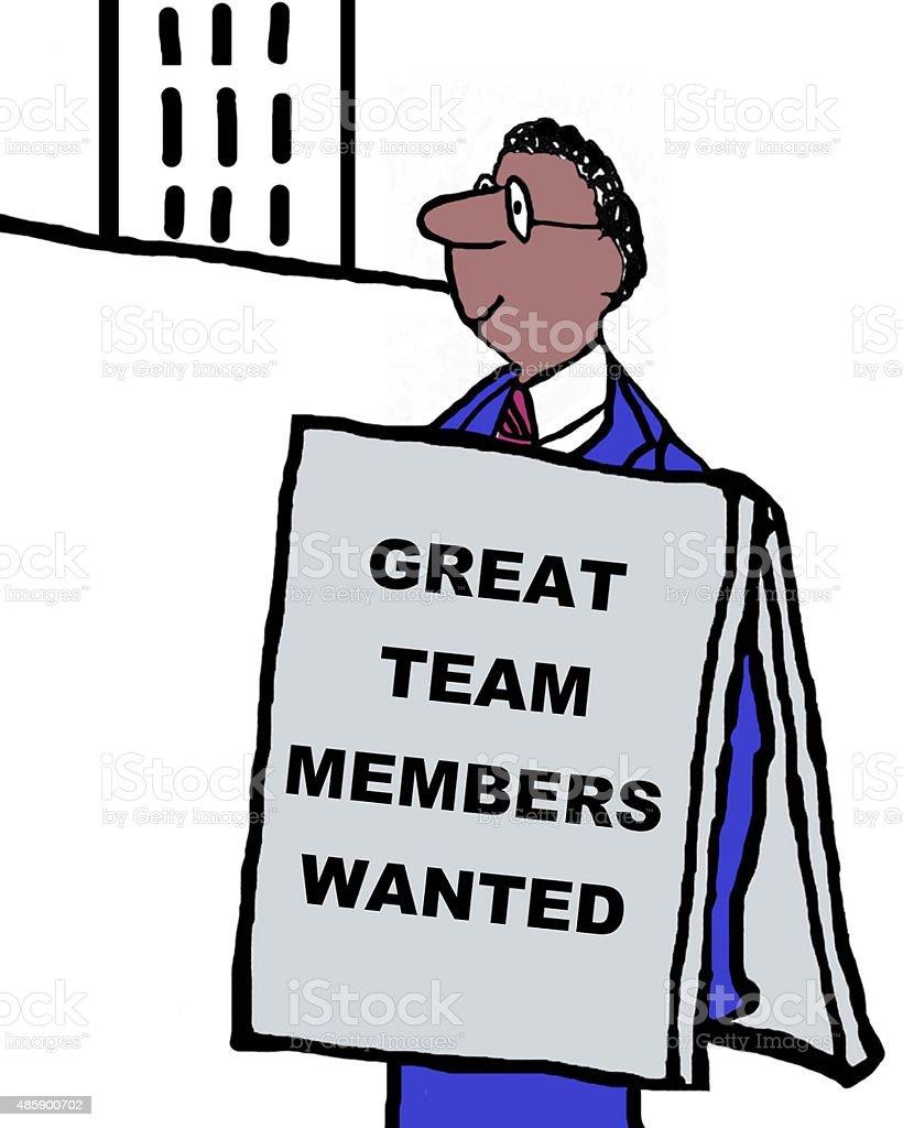 Great Team Members Wanted vector art illustration