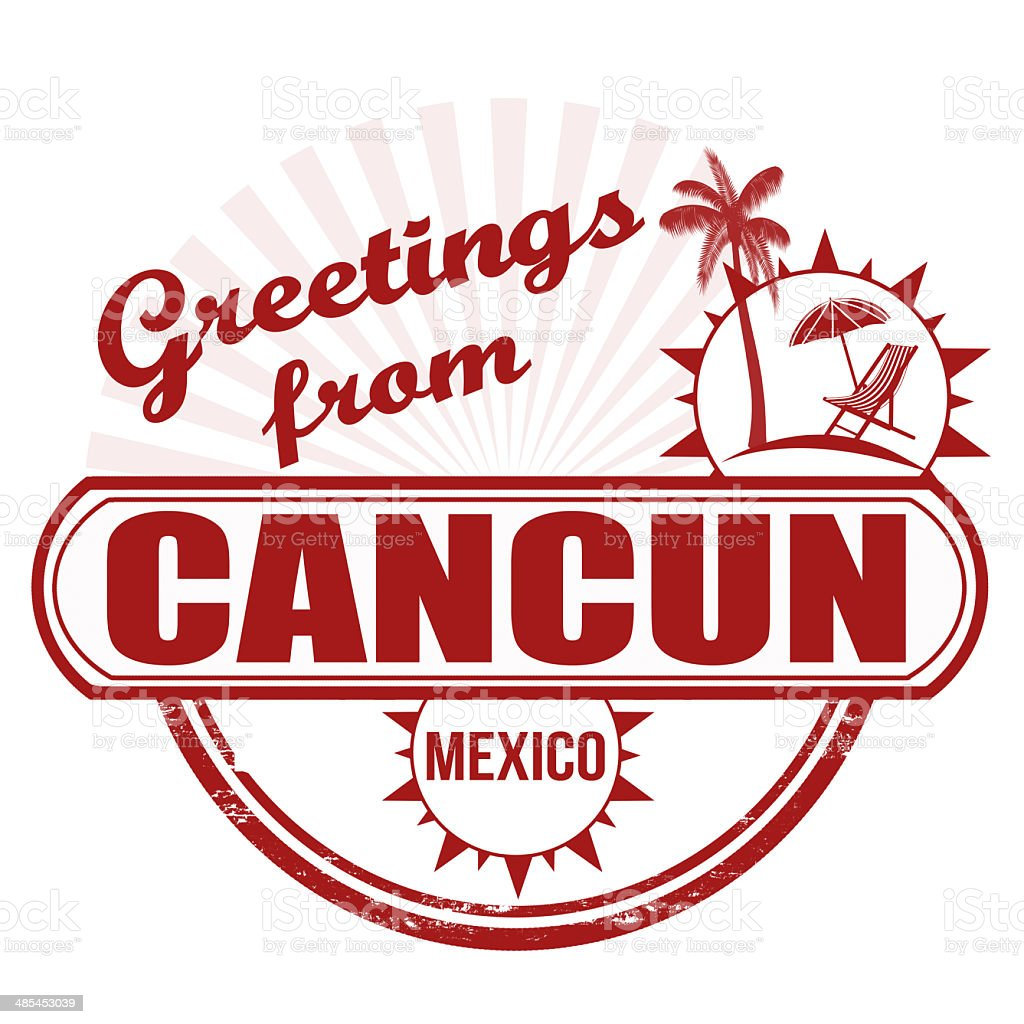 Greetings from Cancun stamp vector art illustration