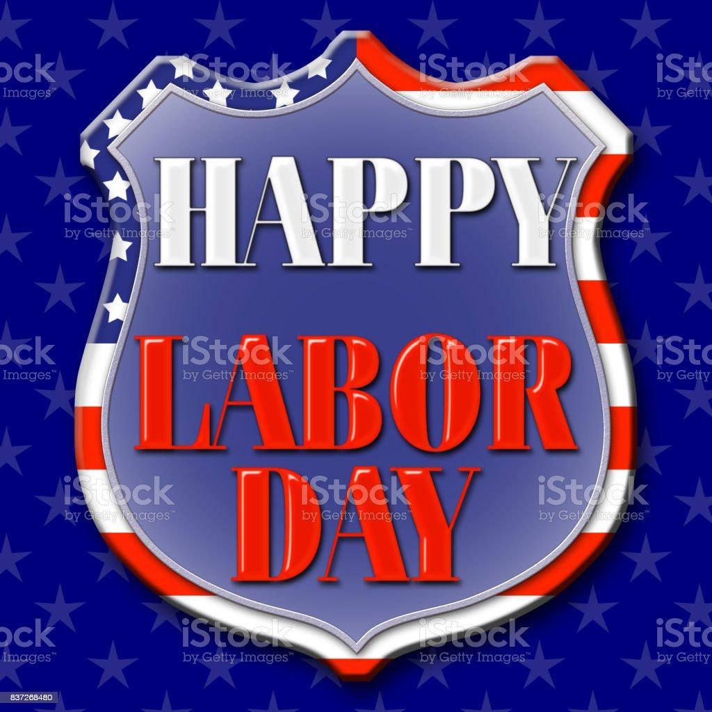 Happy Labor Day, 3D, Bright colors, Bright shiny text. vector art illustration