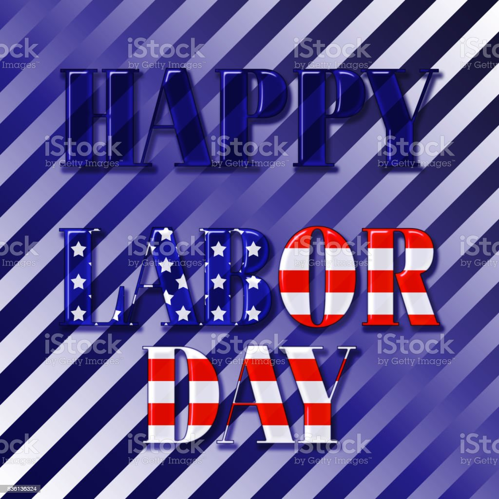 Happy Labor Day, 3D, text covered with the American flag, blue to white striped gradient background. vector art illustration