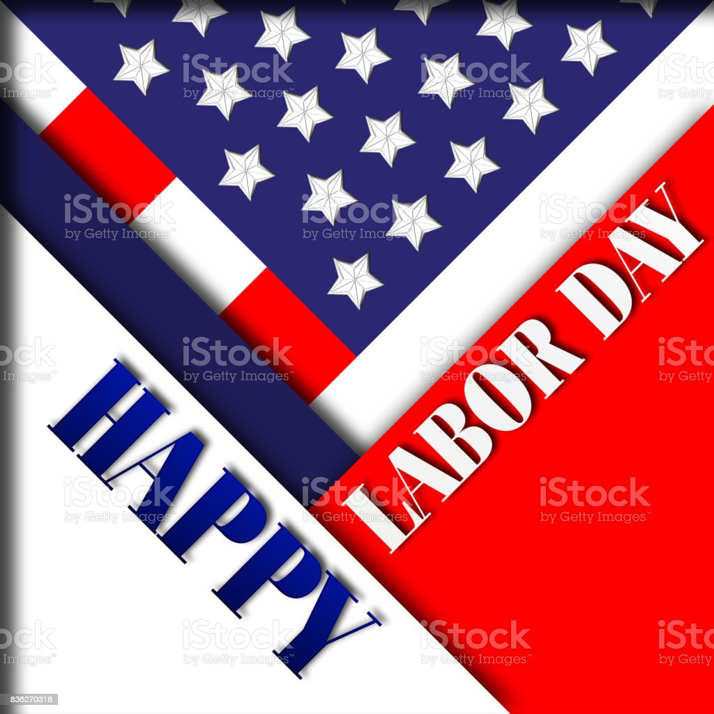 Happy Labor Day, 3D, traditional holiday festival in Red, White and Blue. vector art illustration