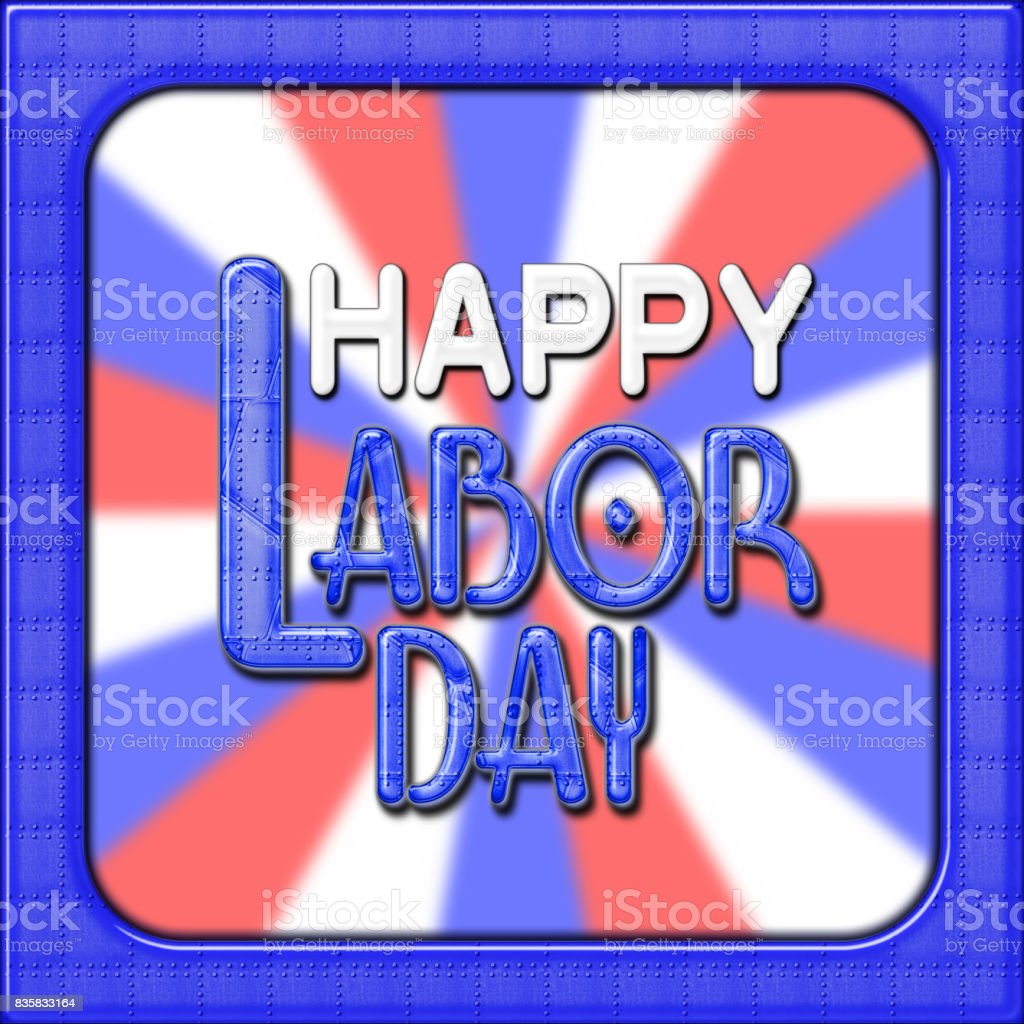 Happy Labor Day, Blue Heavy Metal Text and Blue Metal Border, in front of a red, white and blue blurry background. vector art illustration