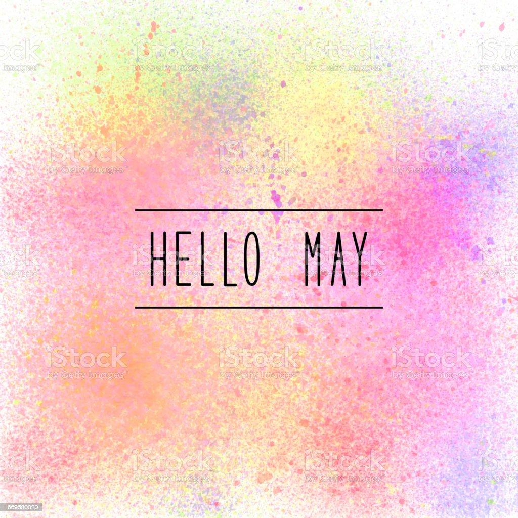 Hello May text on pastel spray paint background vector art illustration