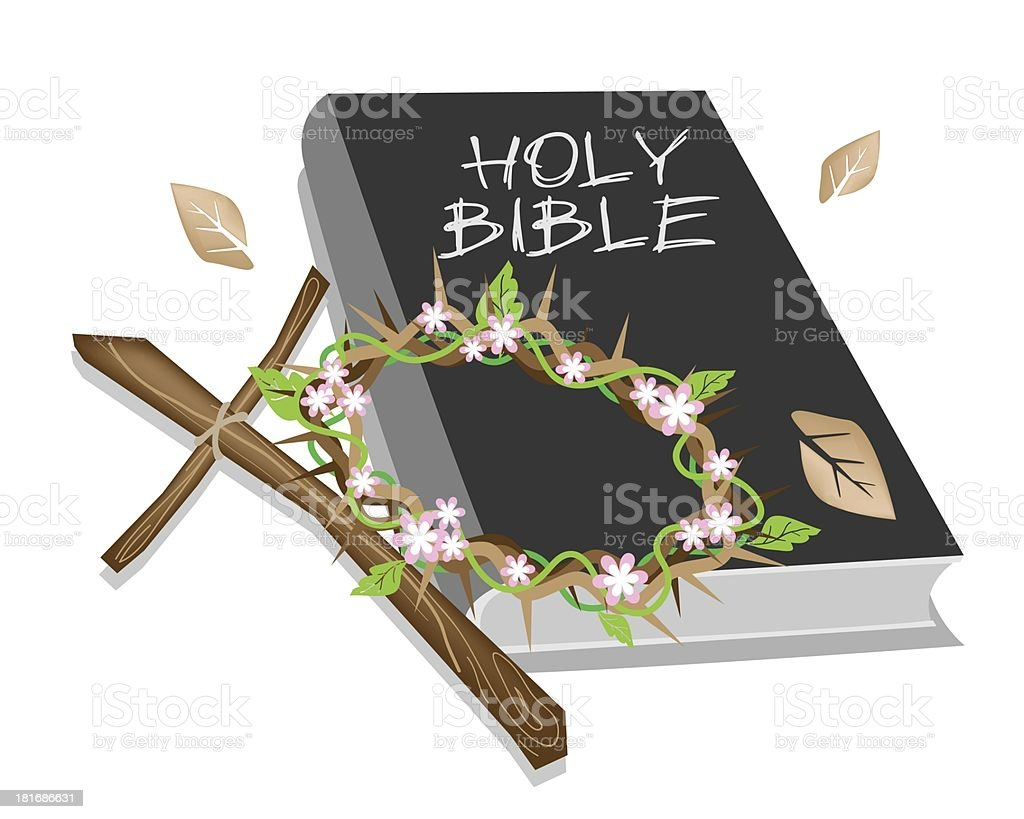 Holy Bible with Wooden Cross and A Crown of Thorn vector art illustration