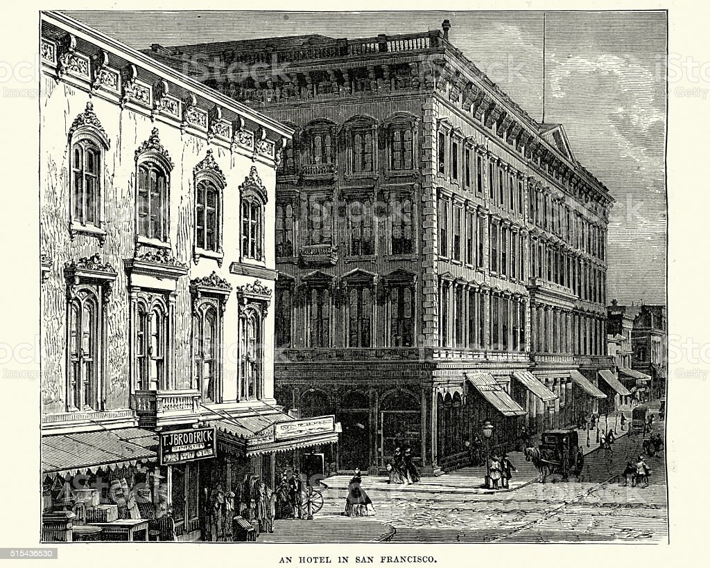 Hotel in San Francisco in the 19th Century vector art illustration