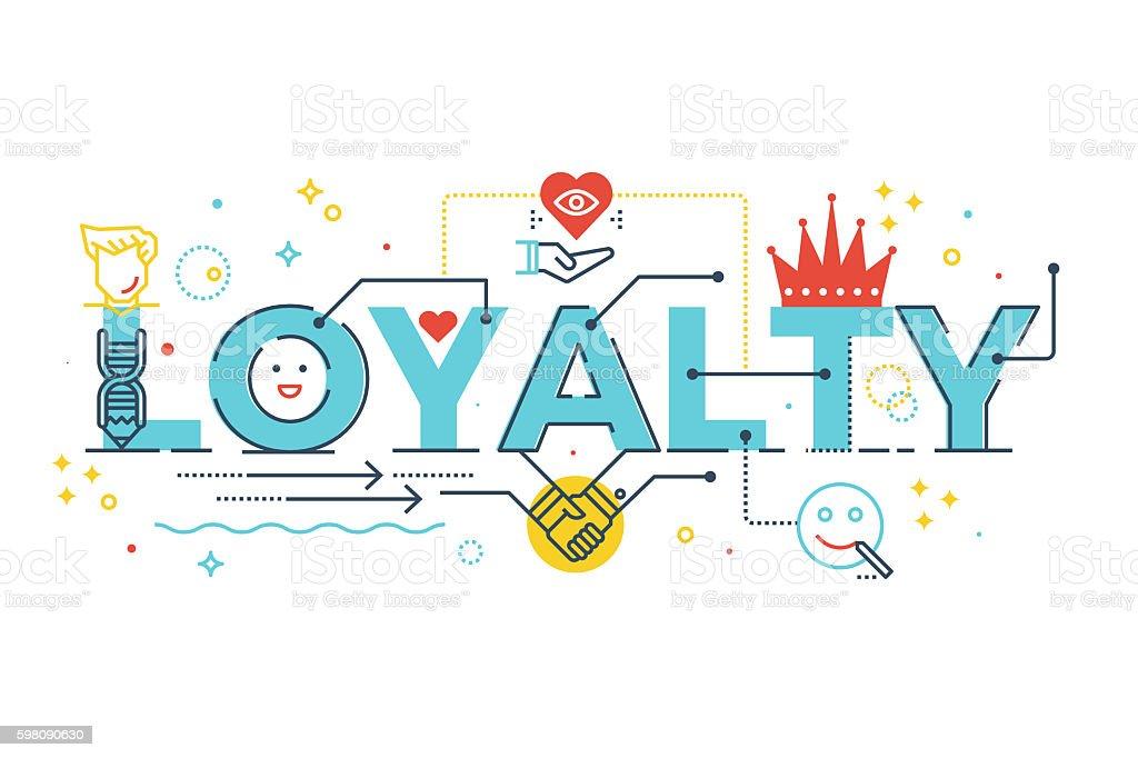Loyalty word lettering vector art illustration