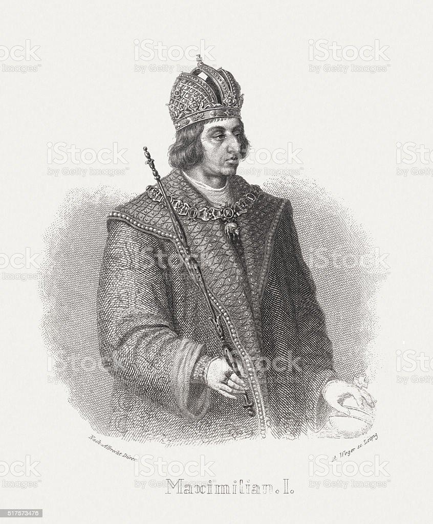 Maximilian I, Holy Roman Emperor, steel engraving, published in 1876 vector art illustration