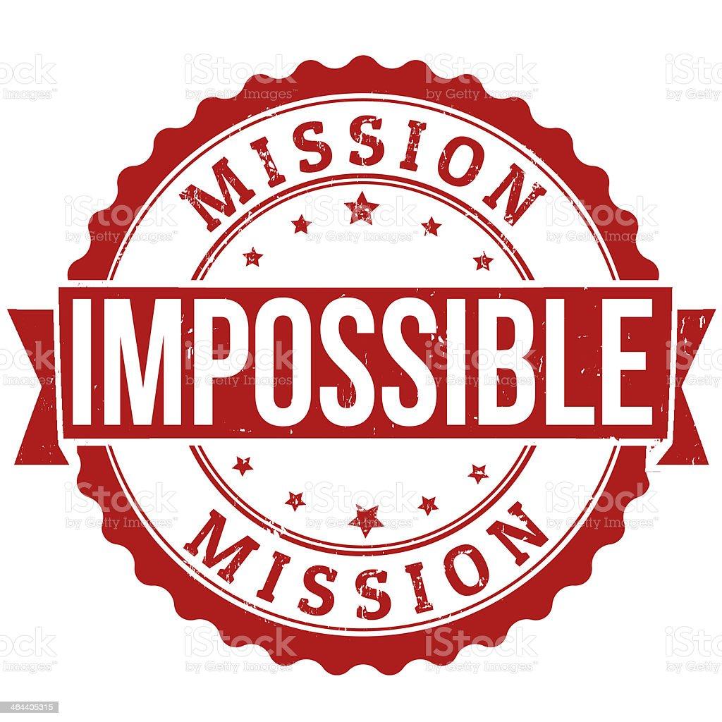Mission impossible stamp vector art illustration