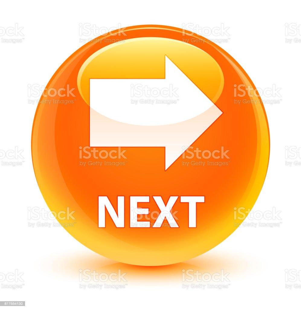 Next glassy orange round button vector art illustration