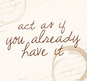 Positive affirmation of law of attraction'Act as if you already...'