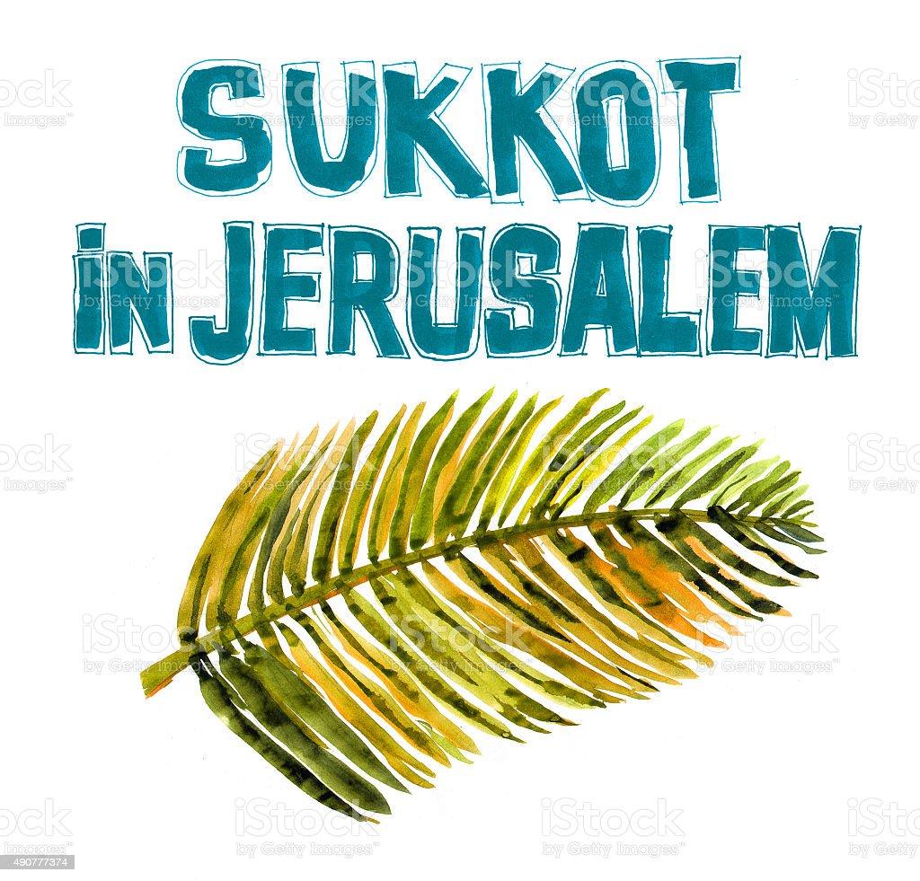 Sukkot in Jerusalem, Text and Palm Leaf vector art illustration