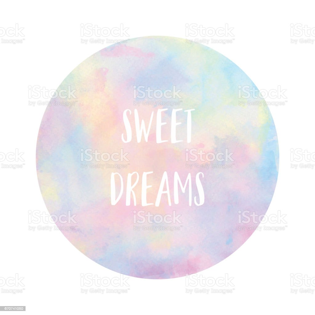 Sweet dreams text on pastel watercolor background vector art illustration