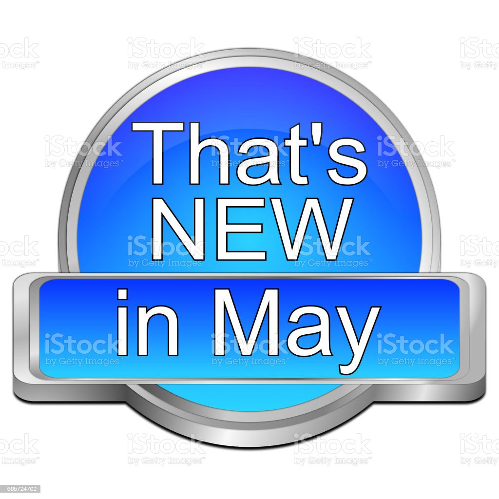 That's new in May Button – 3d illustration stock photo