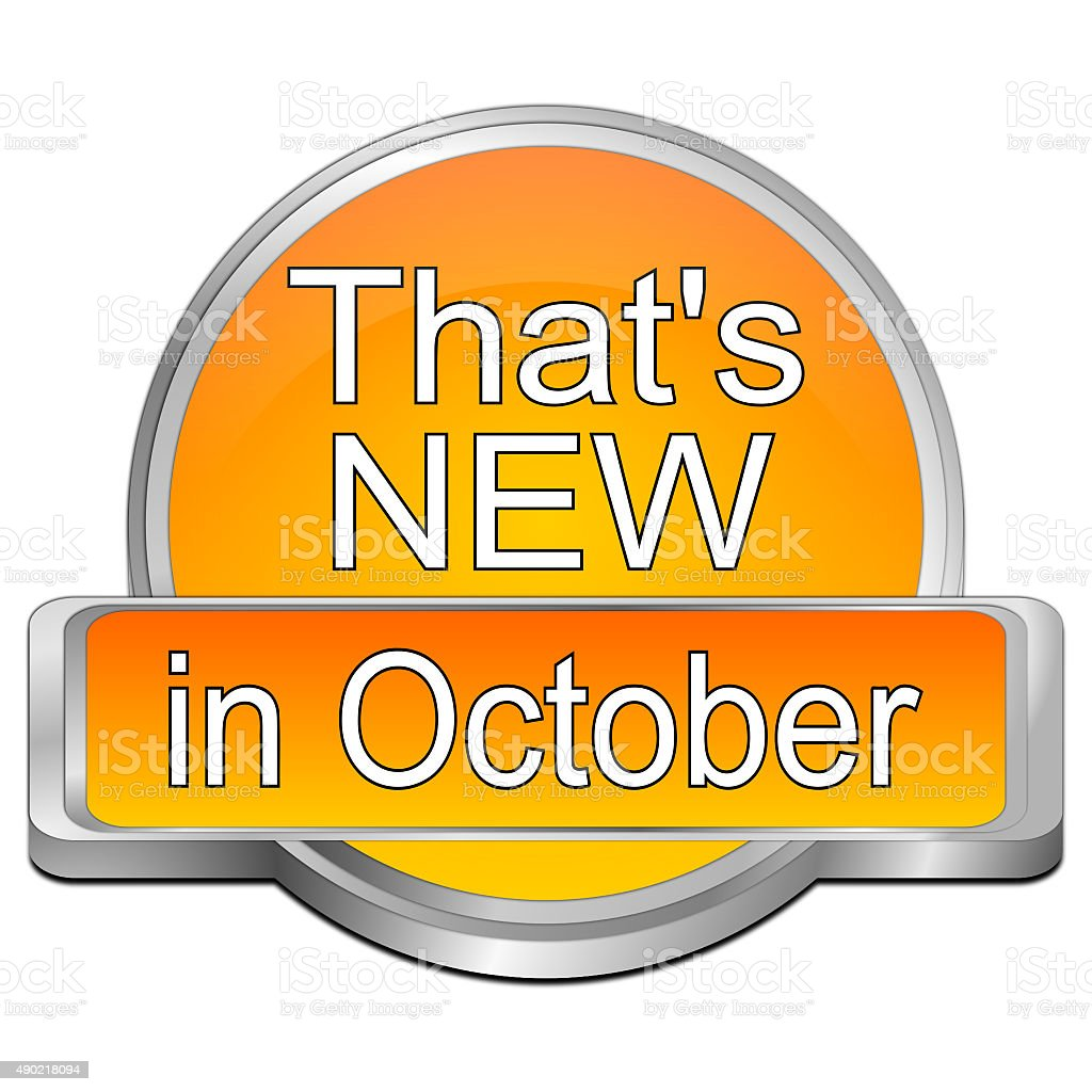 That's new in October Button stock photo