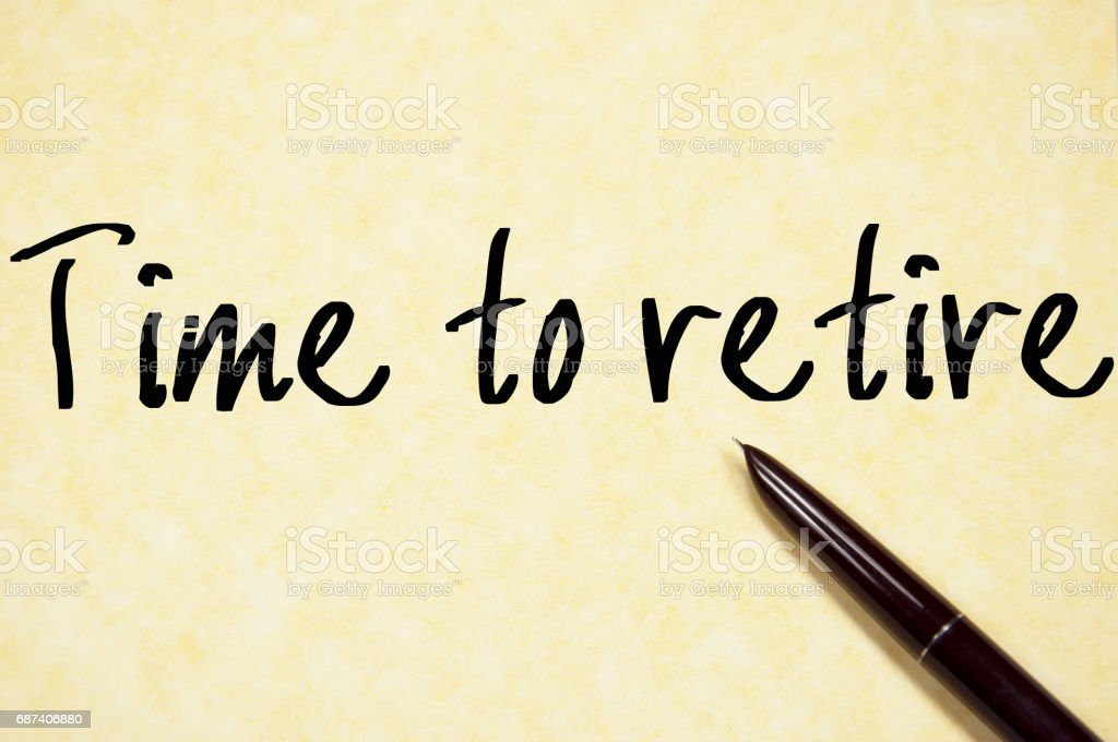 time to retire text write on paper stock photo