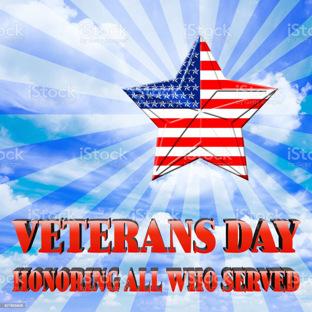 Veterans Day, 3D, Honoring all who served, bright blue sky, white clouds, star with the American flag. vector art illustration