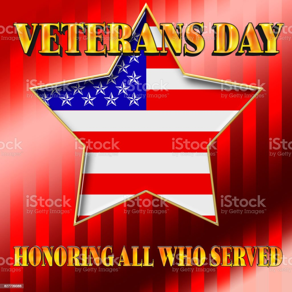 Veterans Day, Honoring all who served, shiny golden text, red striped background, and the American flag. vector art illustration