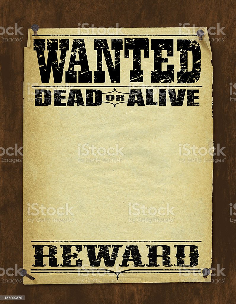 Wanted Poster   Dead Or Alive, Reward Royalty Free Stock Vector Art