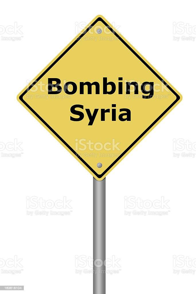 Warning Sign Bombing Syria royalty-free stock vector art