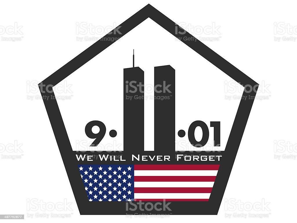 We Will Never Forget Patriot Day Heading September 11 2001 vector art illustration