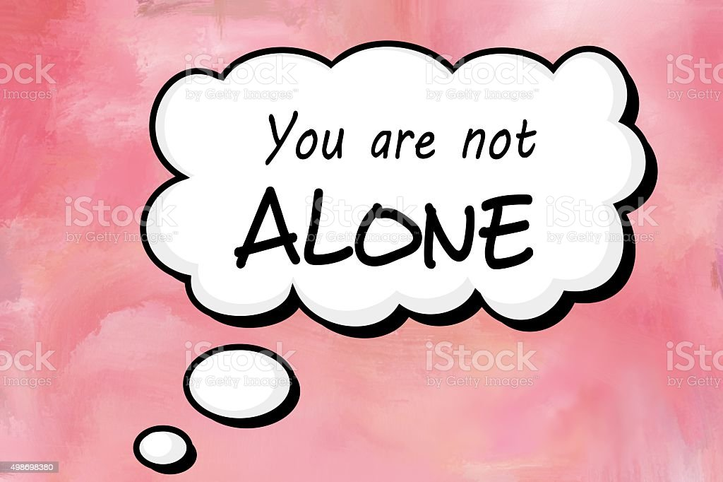 You are not alone message in speech balloon vector art illustration