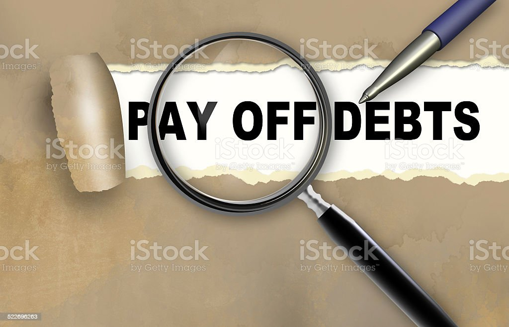 PAY OFF DEBTS stock photo