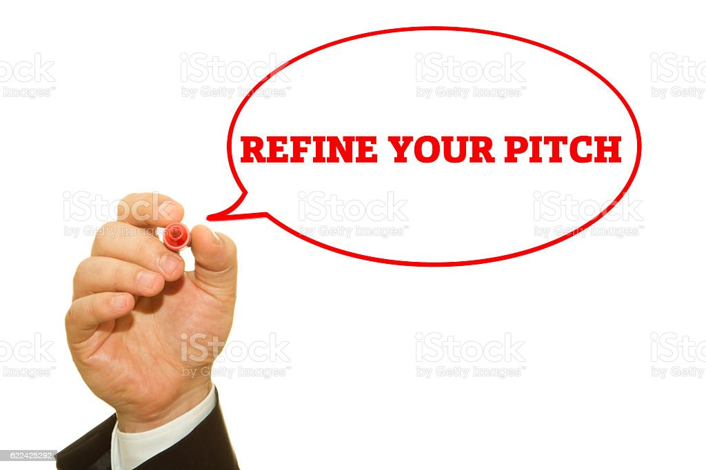REFINE YOUR PITCH stock photo