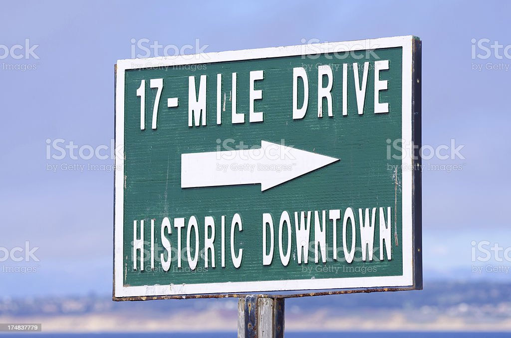 17-Mile Drive and Historic Downtown sign in Monterey County stock photo