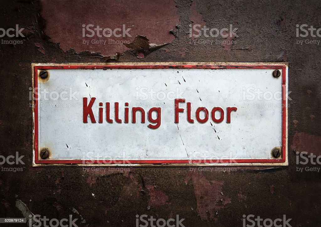 Abattoir Killing Floor Sign stock photo