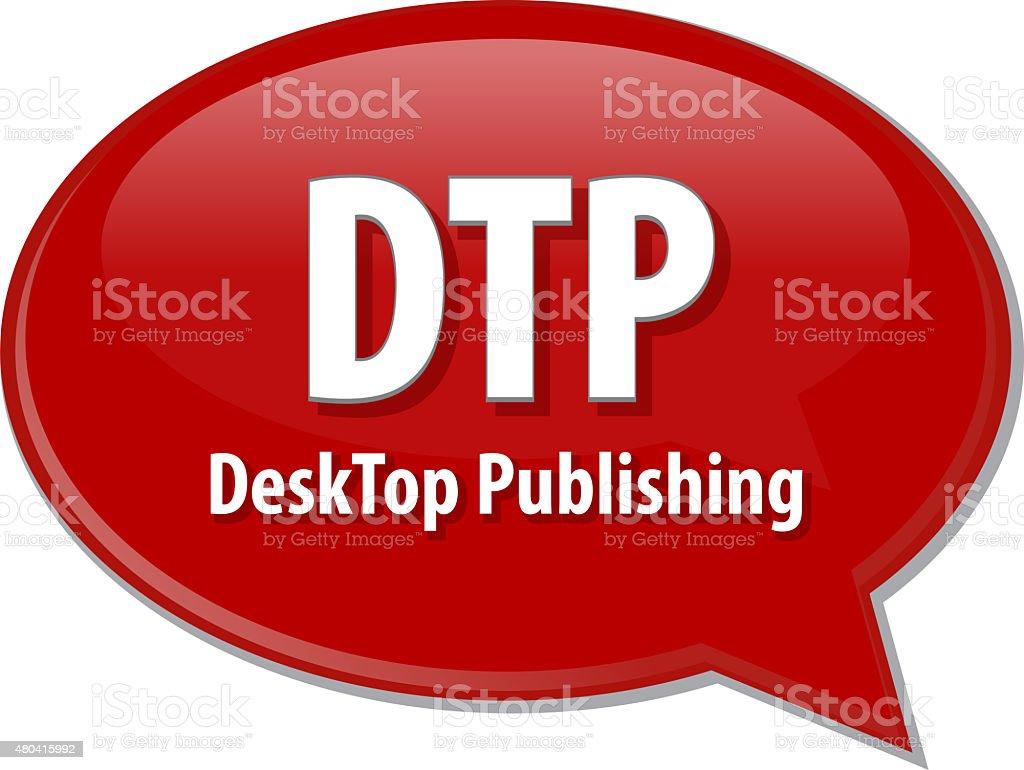 DTP acronym definition speech bubble illustration stock photo