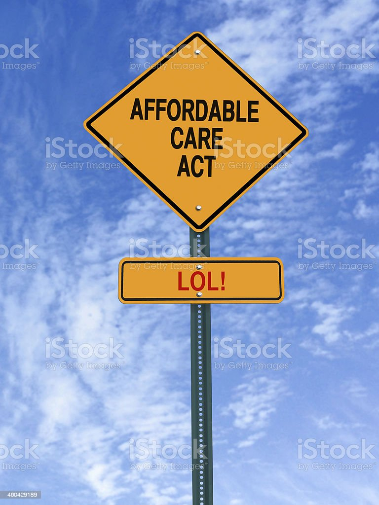 affordable care act lol sign stock photo