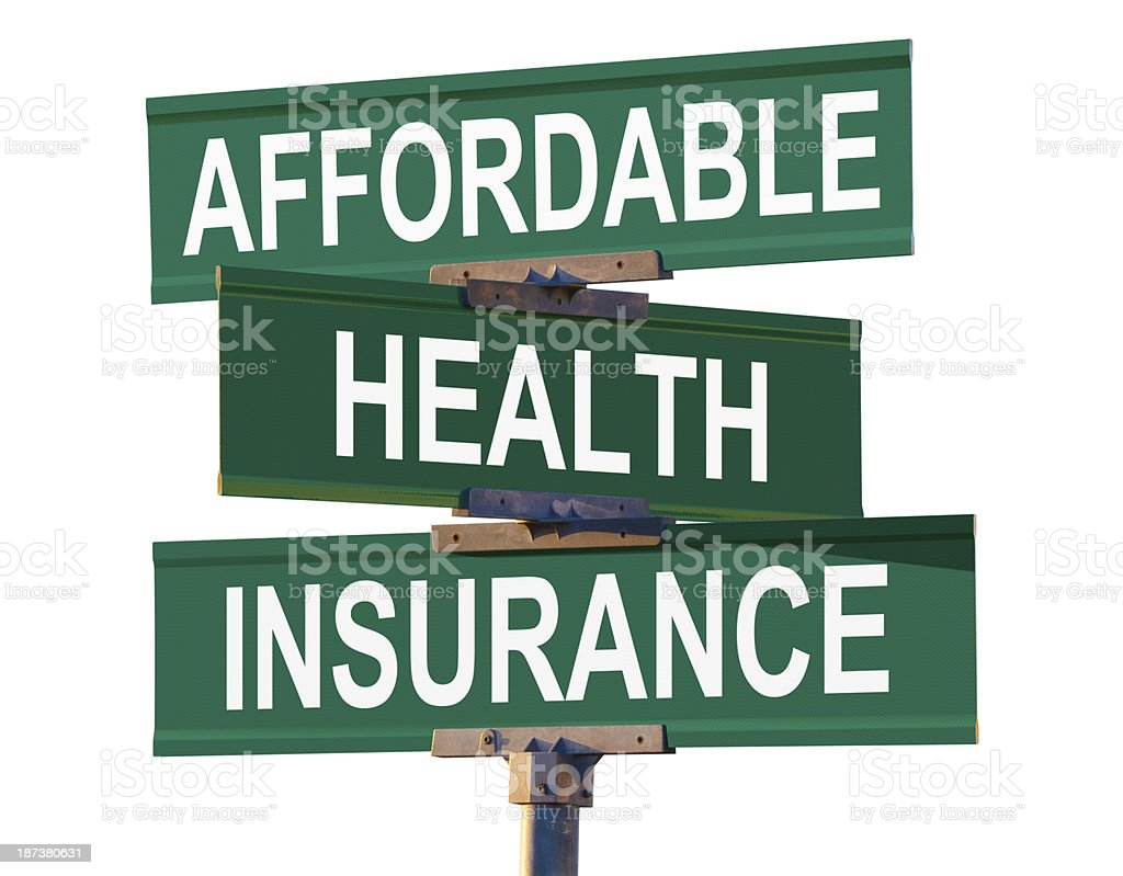 Affordable Health Insurance Sign Isolated on White stock photo