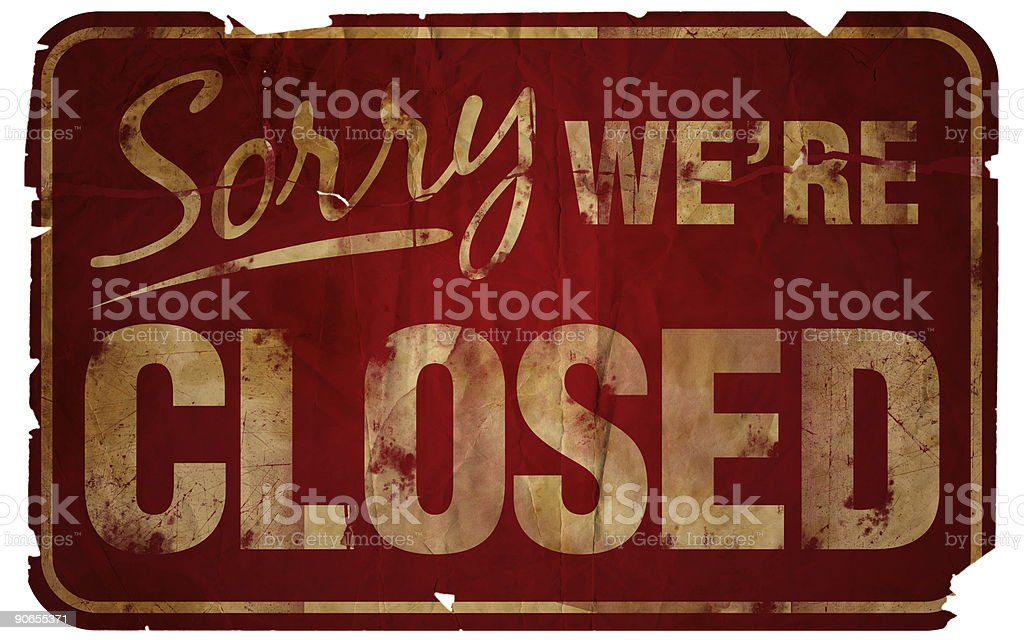 Aged Sign:  Sorry We're Closed royalty-free stock photo