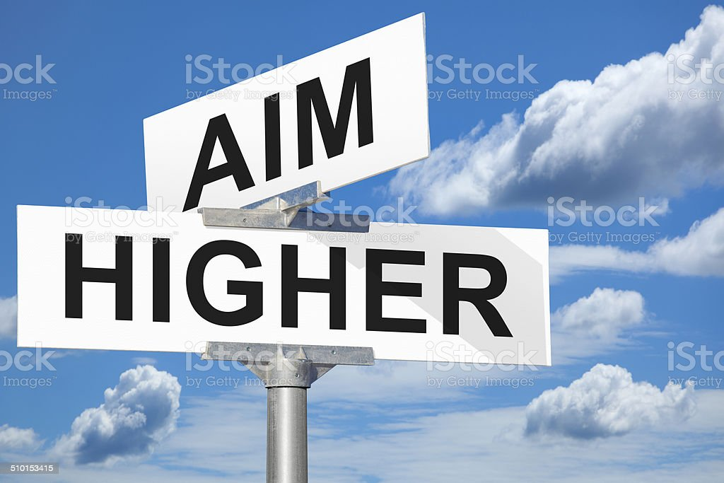 Aim Higher Street Intersection Sign stock photo