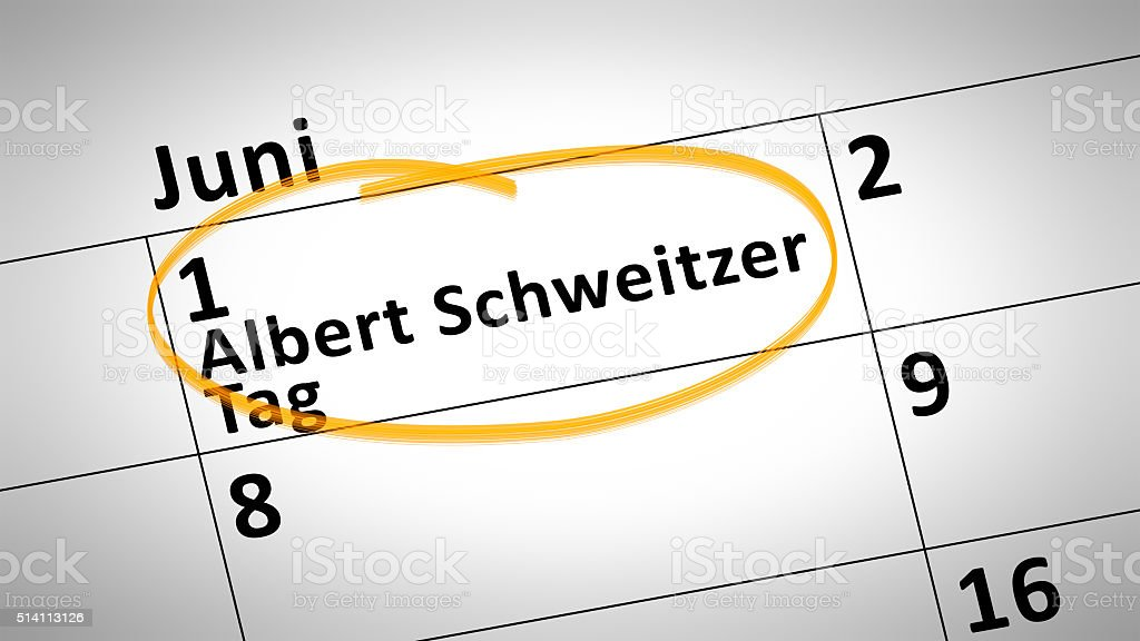 Albert Schweitzer day first of june in german language stock photo
