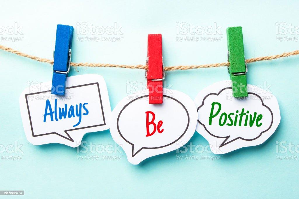 Always Be Positive stock photo