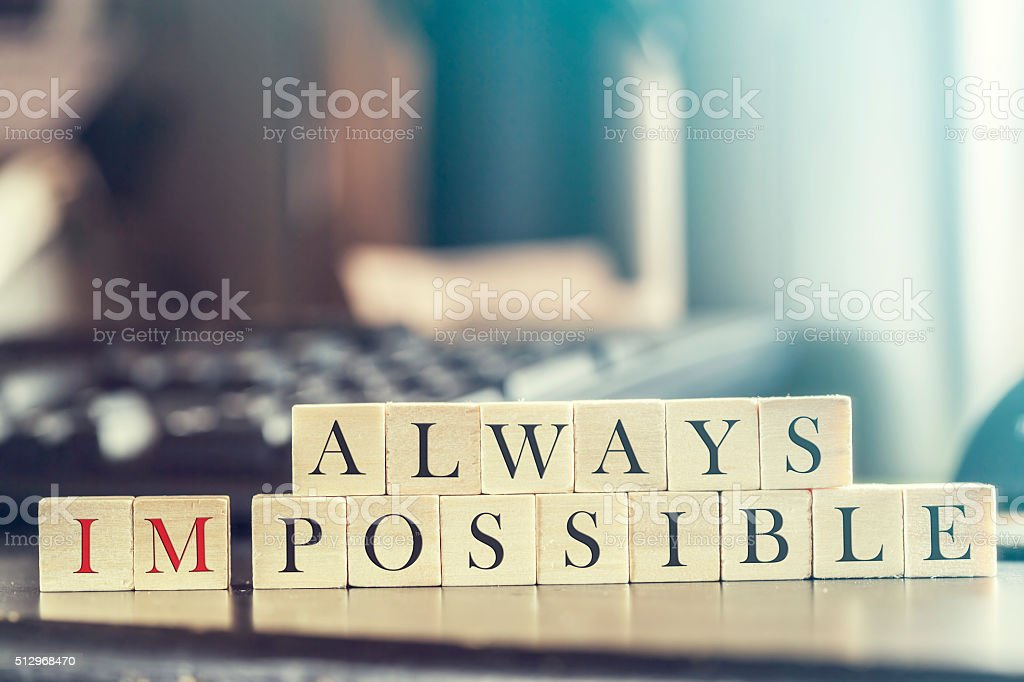 Always Impossible - Possible message stock photo