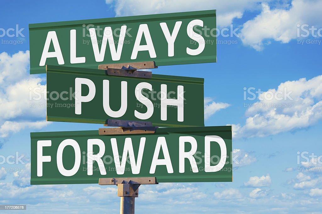 Always Push Forward Street Sign royalty-free stock photo